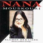 Blumen der Liebe - Meine größten Erfolge - Nana Mouskouri