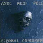 Eternal Prisoner - Axel Rudi Pell