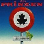 Küssen verboten - Prinzen