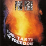 Foul Taste Of Freedom - Pro-Pain