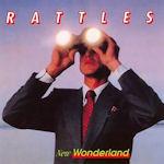 New Wonderland - Rattles