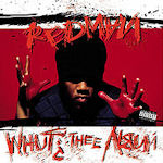 Whut? Thee Album - Redman
