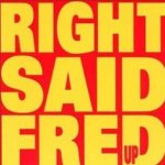 Up - Right Said Fred
