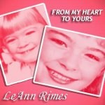 From My Heart To Yours - LeAnn Rimes