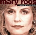 Alles, was ich will - Mary Roos