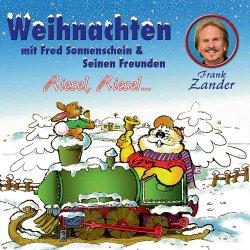 Weihnachten mit Fred Sonnenschein und seinen Freunden - Fred Sonnenschein und seine Freunde