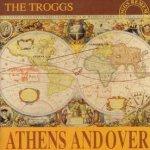 Athens Andover - Troggs