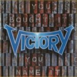 You Bought It - You Name It - Victory