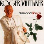 Stimme des Herzens - Roger Whittaker
