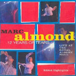 Twelve Years Of Tears - Marc Almond