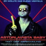 Astorlavista Baby - Takt der Abrechnung - Willy Astor
