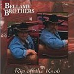 Rip Off The Knob - Bellamy Brothers