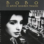 Passing Stranger - Bobo In White Wooden Houses