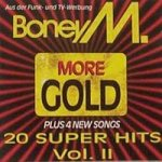 More Gold - 20 Super Hits Vol. II - Boney M.