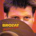 Zeig mir Liebe - Burkhard Brozat