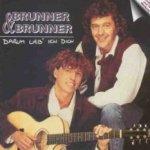 Darum lieb ich dich - Brunner + Brunner