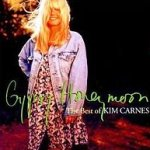 Gypsy Honeymoon - The Best Of Kim Carnes - Kim Carnes