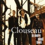 In Every Small Town - Clouseau