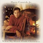 When My Heart Finds Christmas - Harry Connick jr.