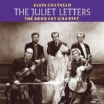The Juliet Letters - {Elvis Costello} + the Brodsky Quartet