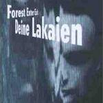 Forest Enter Exit - Deine Lakaien