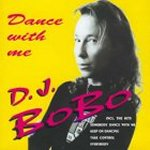 Dance With Me - DJ Bobo