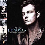 All Around The World - Jason Donovan