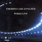 Works Live - Emerson, Lake + Palmer