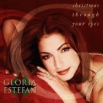 Christmas Through Your Eyes - Gloria Estefan