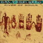River Of Souls - Dan Fogelberg