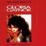 The Very Best Of Gloria Gaynor - I Will Survive - Gloria Gaynor