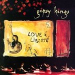 Love And Liberte - Gipsy Kings