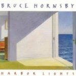 Harbor Lights - Bruce Hornsby
