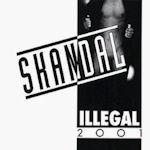 Skandal - Illegal 2001