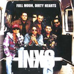 Full Moon, Dirty Hearts - INXS