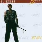 12 Play - R. Kelly