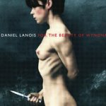 For The Beauty Of Wynona - Daniel Lanois