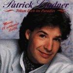 Träum dich ins Paradies - Meine 18 schönsten Lieder - Patrick Lindner