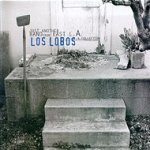 Just Another Band From East L.A. - A Collection - Los Lobos