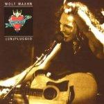 Direkt ins Blut - (Un)Plugged - Wolf Maahn