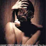 Gold Against The Soul - Manic Street Preachers