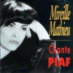 Chante Piaf - Mireille Mathieu
