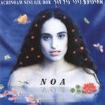 Achinoam Nini And Gil Dor - Noa