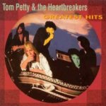 Greatest Hits - {Tom Petty} + the Heartbreakers