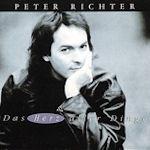 Das Herz aller Dinge - Peter Richter