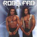 Rob + Fab - Rob + Fab
