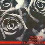 Feuerrosen - Marianne Rosenberg