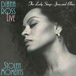 Stolen Moments - Diana Ross