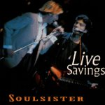 Live Savings - Soulsister