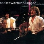 Unplugged... And Seated - Rod Stewart